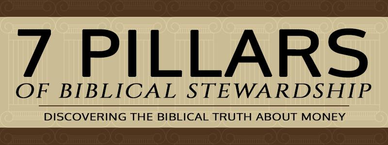 7 Pillars of Biblical Stewardship