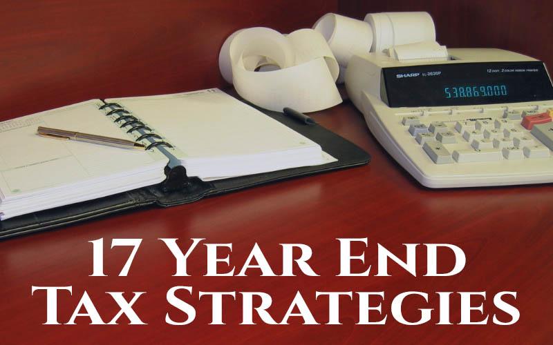17 year end tax strategies