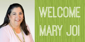 Welcome Mary Jo Lyons