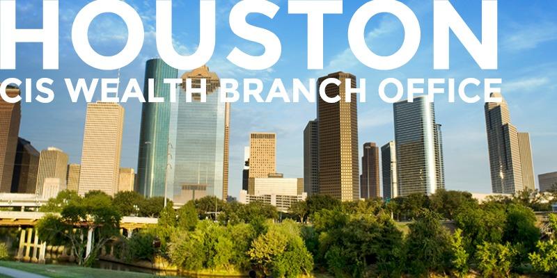 CIS Wealth Houston Branch