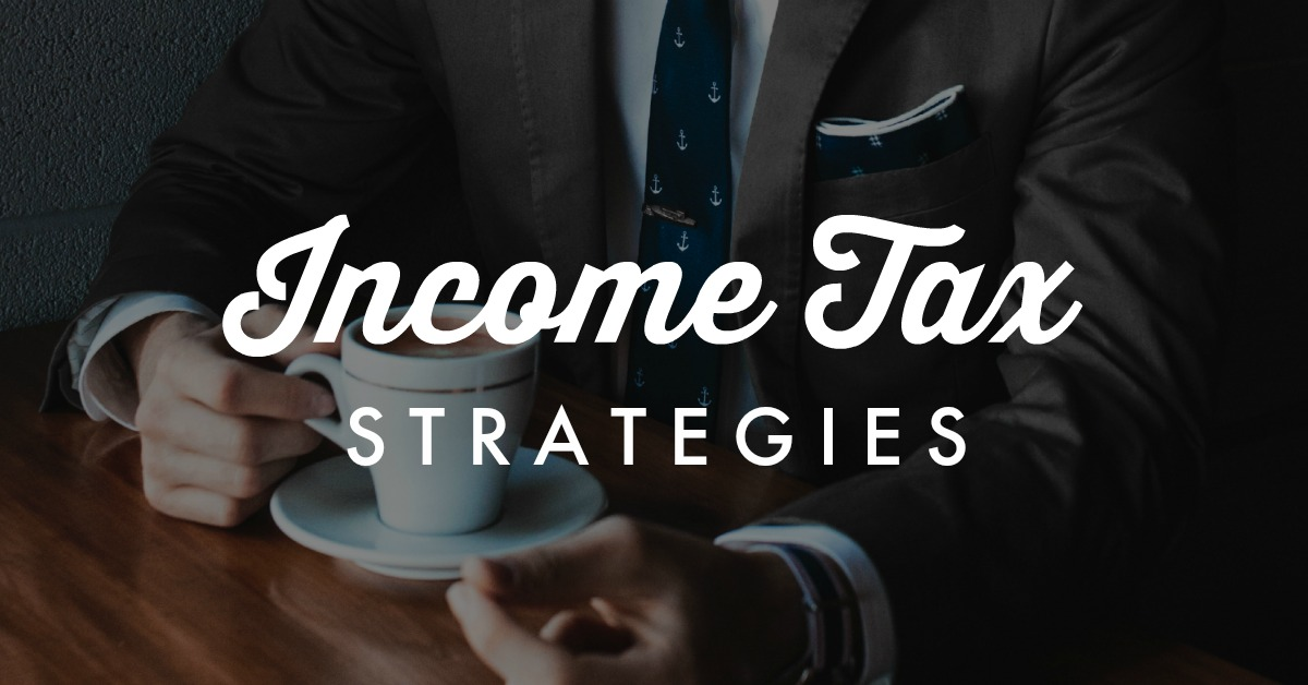 Income Tax Strategies