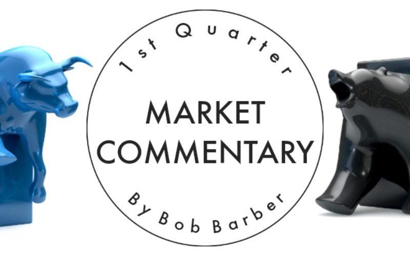 1st Quarter Market Commentary