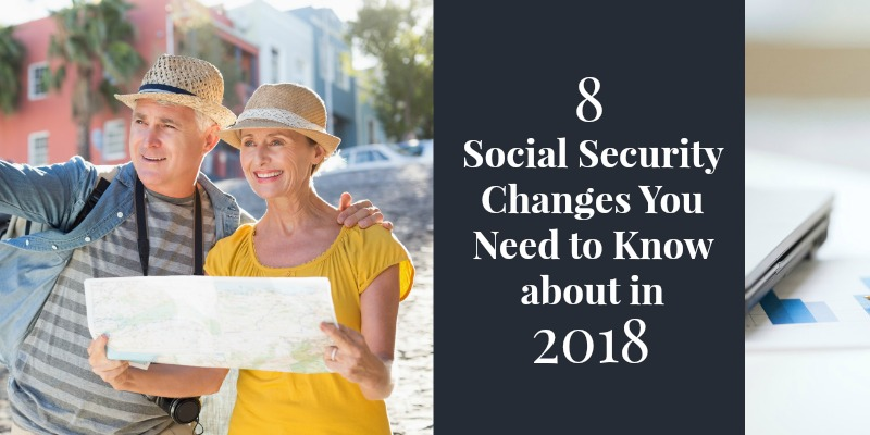 8 social security changes in 2018