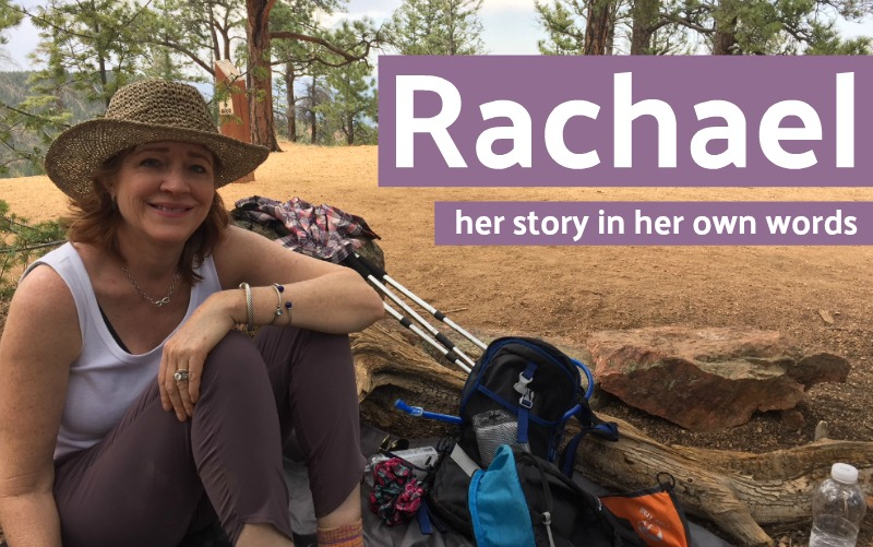 Rachael's Story In Her Own Words