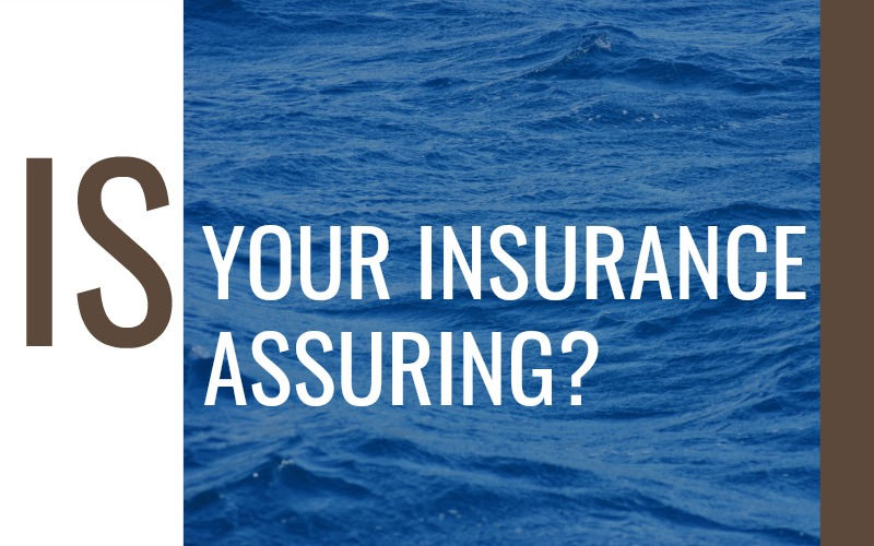 Is Your Insurance Assuring