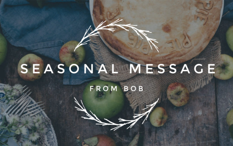 Seasonal Message from Bob