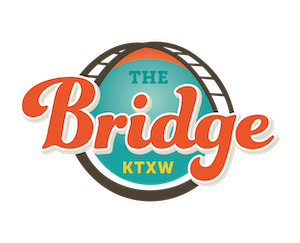KTXW The Bridge