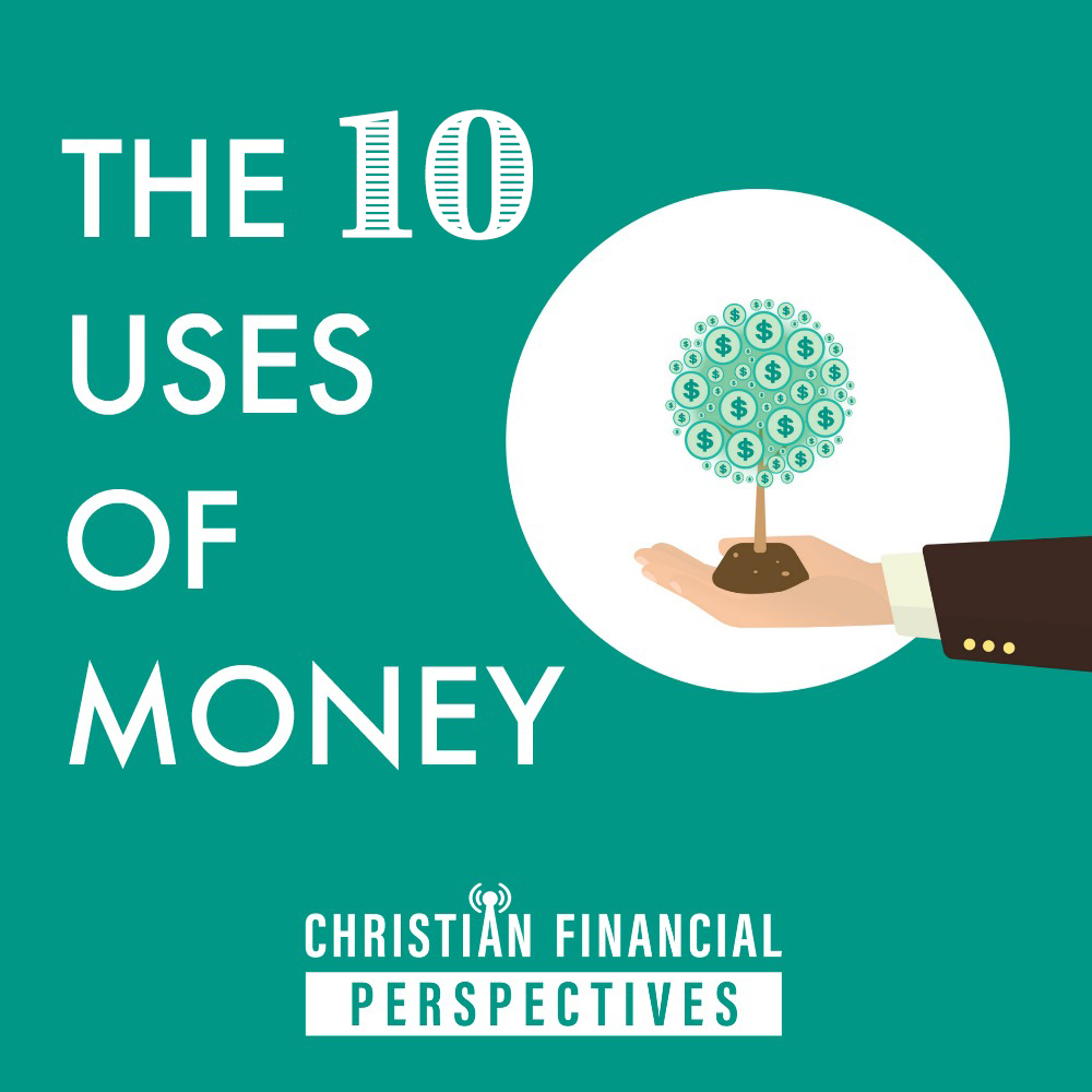 10 Uses of Money