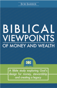 Biblical Viewpoints of Money and Wealth