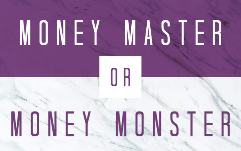 Money Master or Money Monster