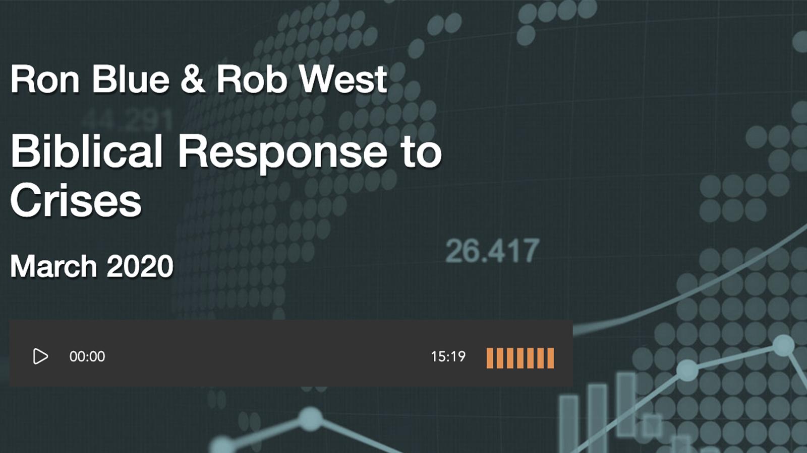 Ron Blue Rob West Biblical Response to Crisis Image
