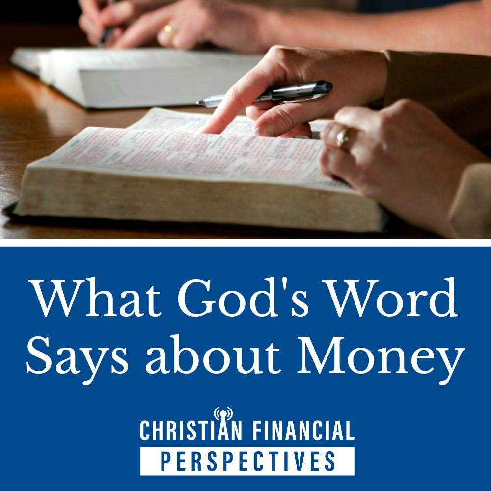 studying Bible above text What God's Word Says About Money