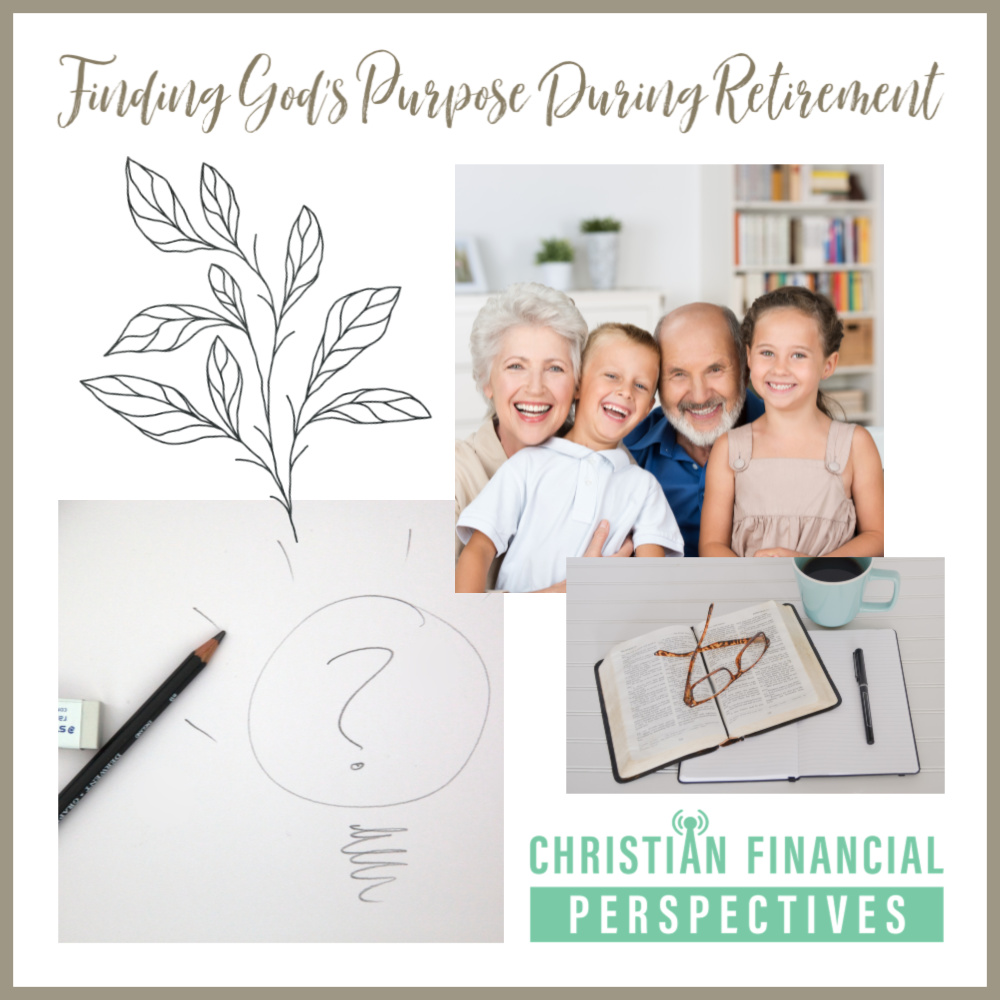 Finding God's Purpose During Retirement Podcast Cover Art