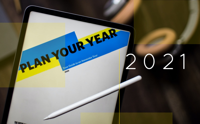 Tablet with Plan Your Year on the screen and 2021