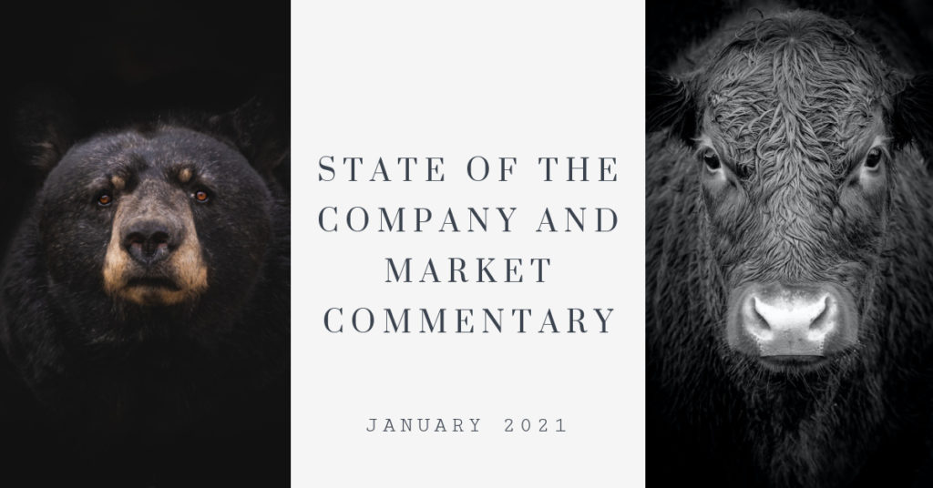 Bear and Bull with text state of the company and market commentary for January 2021