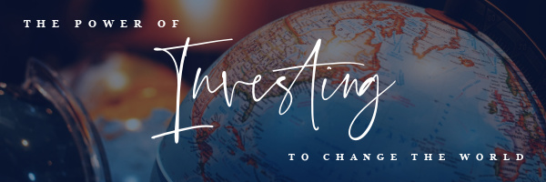 the power of investing to change the world text with Globe
