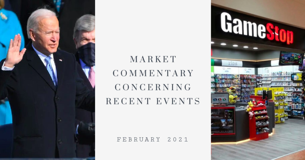 Biden Inauguration and GameStop Market Commentary